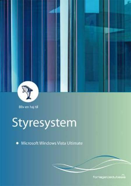 Bliv en haj til styresystem - Microsoft Windows Vista Ultimate af Lone Riemer og Lone Riemer Henningsen