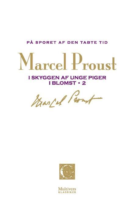På sporet af den tabte tid: I skyggen af unge piger i blomst 2 af Marcel Proust