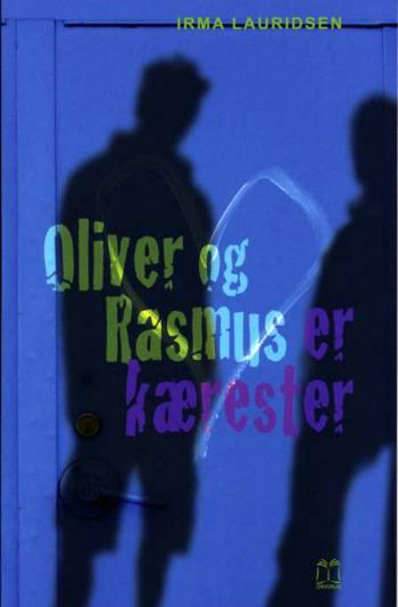 Oliver og Rasmus er kærester af Irma Lauridsen