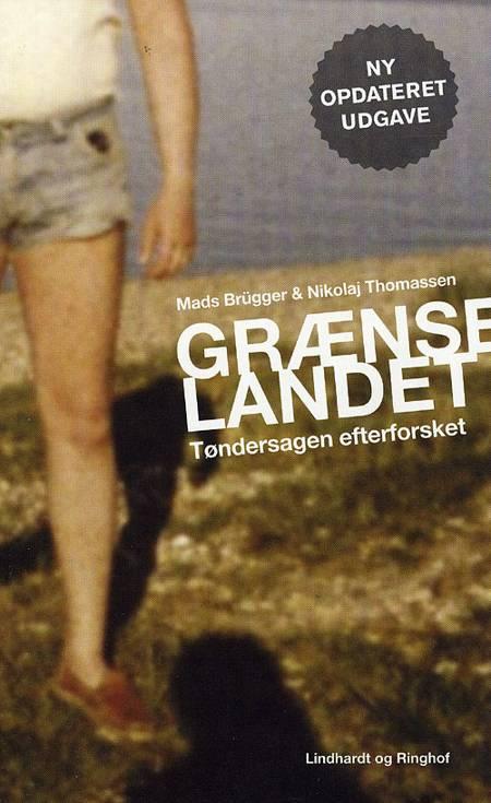 Grænselandet af Nikolaj Thomassen og Mads Brügger