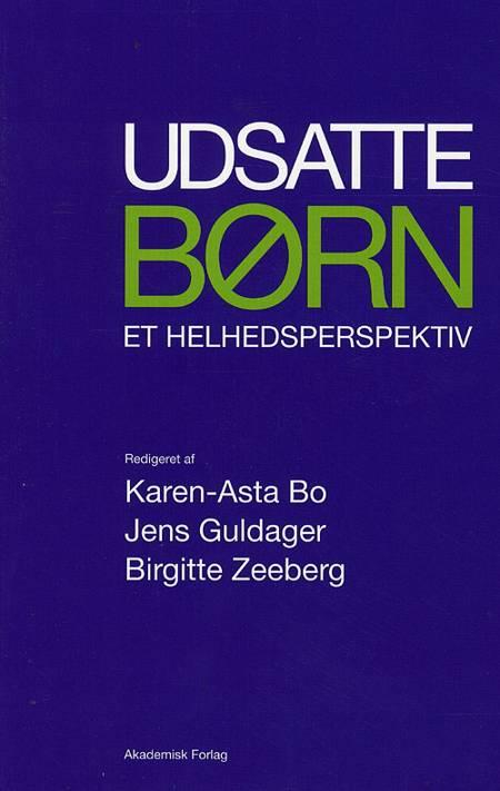 Udsatte børn af Karen-Asta Bo, Birgitte Zeeberg, Jens Guldager og Frank Ebsen m.fl.