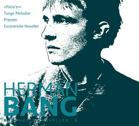 Romaner og noveller Paria´er af Herman Bang