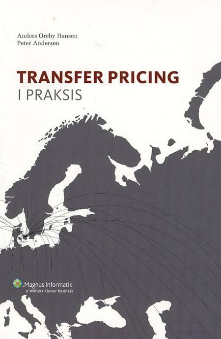Transfer pricing i praksis af Peter Andersen og Anders Oreby Hansen