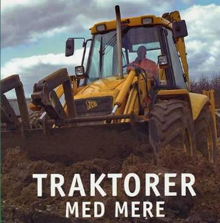 Traktorer med mere af Peter H. Petersen