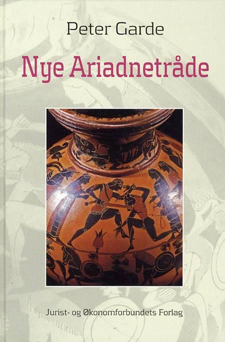 Nye Ariadnetråde af Peter Garde