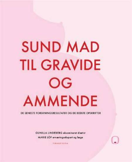 Sund mad til gravide og ammende af Marie Löf og Gunilla Lindeberg