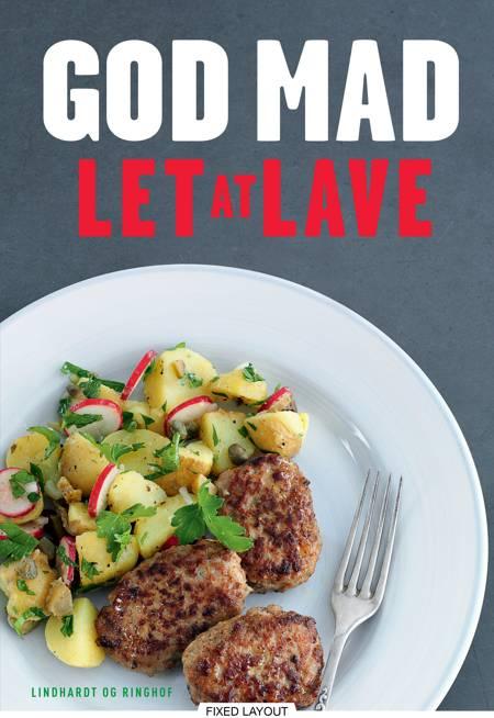 God mad - let at lave af Lotte Haveman, Kirsten Høgh Fogt og Marianne Kastberg