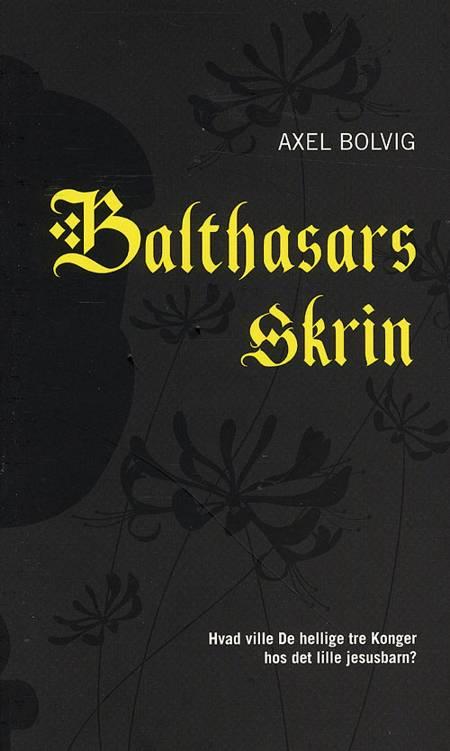 Balthasars skrin af Axel Bolvig