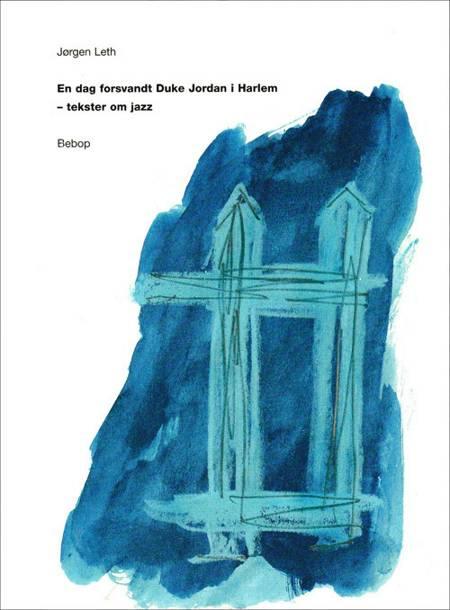 En dag forsvandt Duke Jordan i Harlem af Jørgen Leth