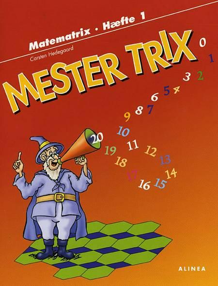 Mester Trix af Carsten Hedegaard