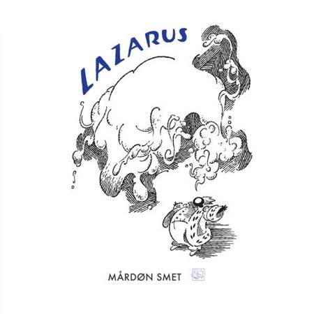 Lazarus af Mårdøn Smet