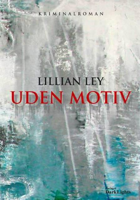 Uden motiv af Lillian Ley