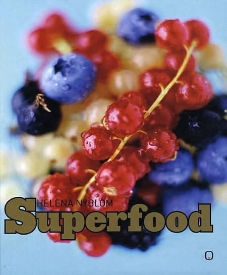 Superfood af Helena Nyblom