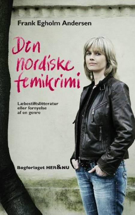 Den nordiske femikrimi af Frank Egholm Andersen