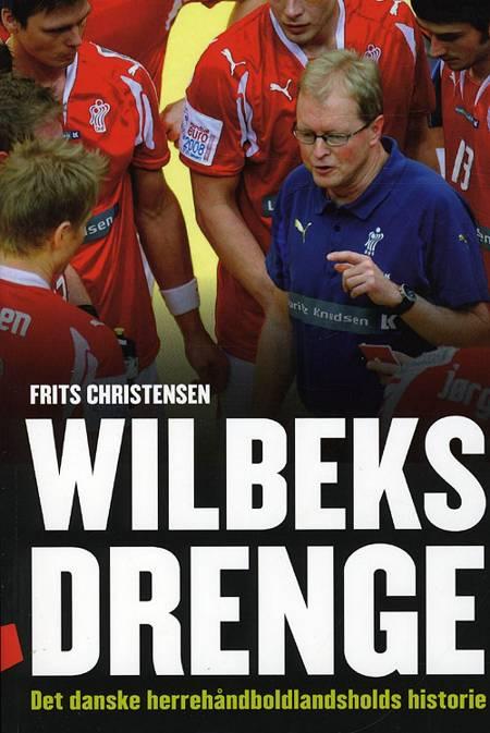 Wilbeks drenge af Frits Christensen