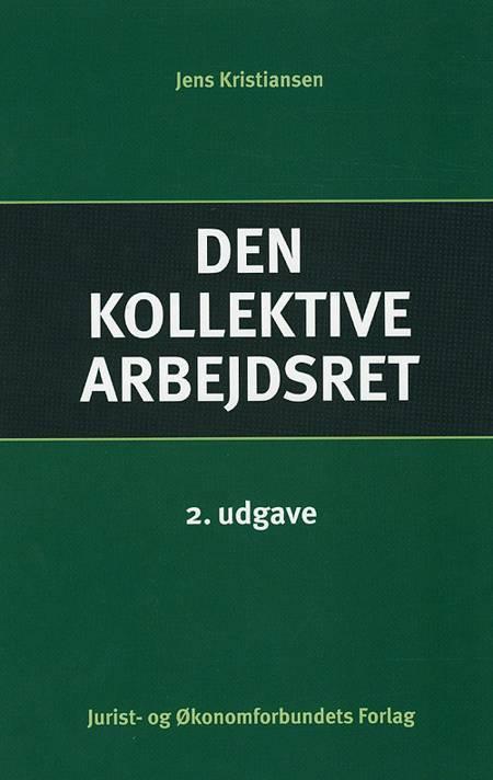 Den kollektive arbejdsret af Jens Kristiansen