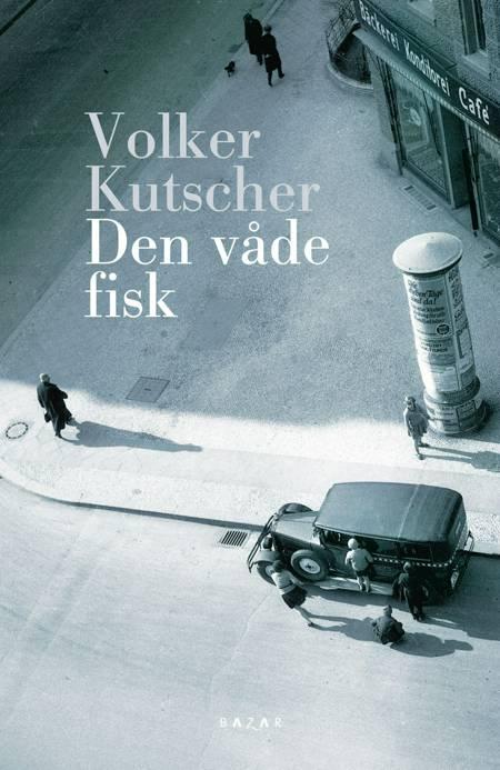 Den våde fisk af Volker Kutscher