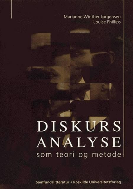 Diskursanalyse som teori og metode af Marianne Winther Jørgensen og Louise Phillips