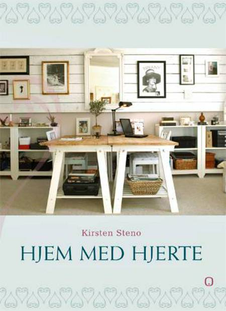 Hjem med hjerte af Kirsten Steno