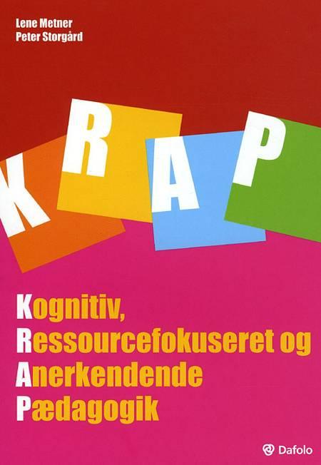 KRAP af Tina Nielsen, Jan Sørensen, Peter Storgård, Lene Metner, Kirsti Hansen Demény og Peter Bilgrav m.fl.