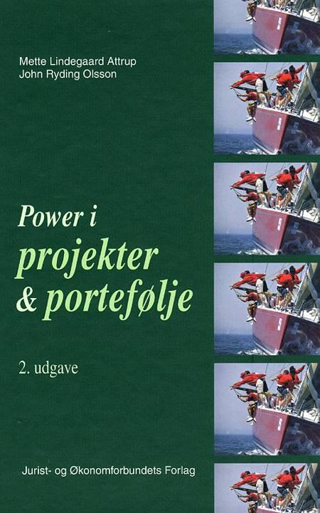 Power i projekter og portefølje af John Ryding Olsson, Mette Lindegaard Attrup og Niels Ahrengot og Mette Lindegaard Attrup