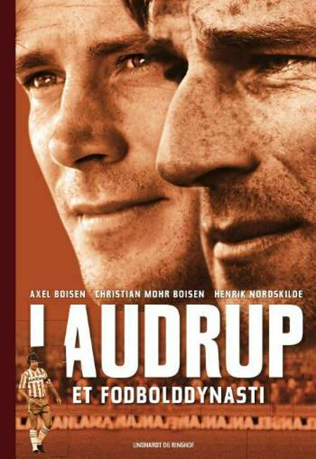 Laudrup - Et fodbolddynasti af Axel Boisen, Christian Mohr Boisen og Henrik Nordskilde
