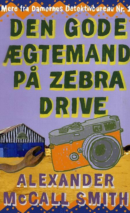 Den gode ægtemand på Zebra Drive af Alexander McCall Smith