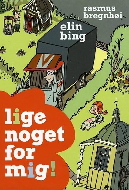 Lige noget for mig! af Elin Bing