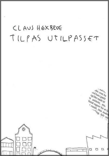 Tilpas utilpasset af Claus Høxbroe