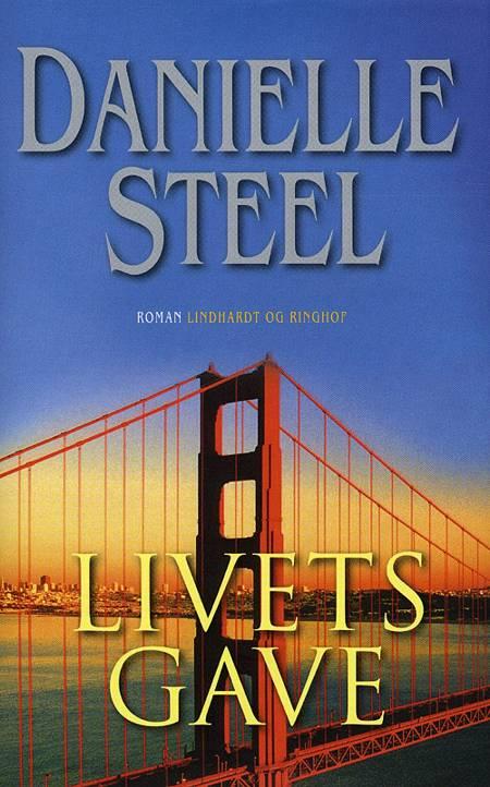 Livets gave af Danielle Steel