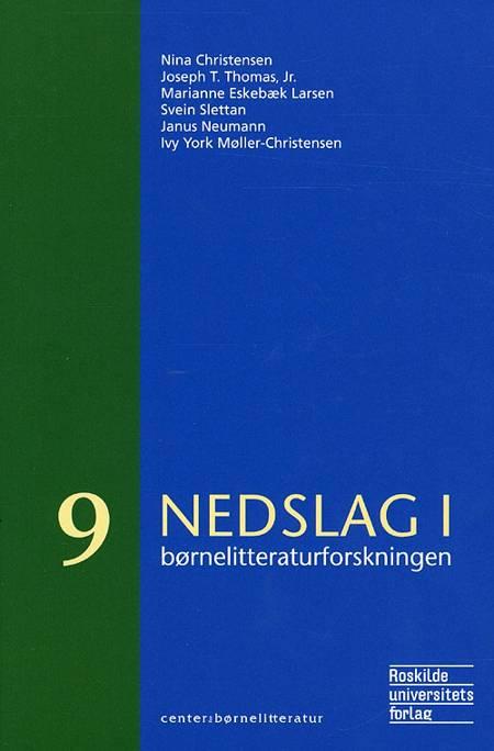 Nedslag i børnelitteraturforskningen af Jr., Nina Christensen og Joseph T. Thomas m.fl.