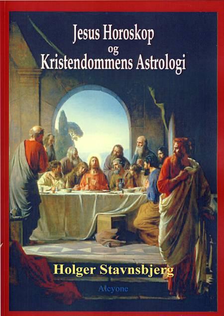Jesus horoskop og kristendommens astrologi af Holger Stavnsbjerg