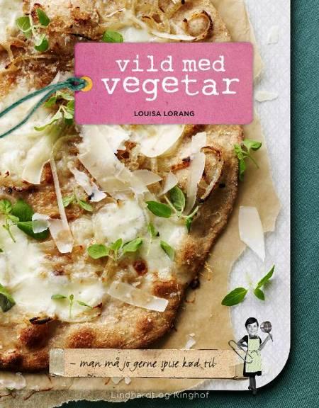 Vild med vegetar af Louisa Lorang