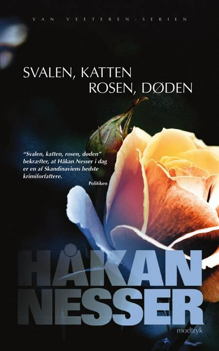 Svalen, katten, rosen, døden af Håkan Nesser