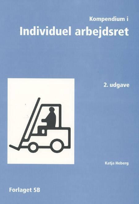 Kompendium i Individuel arbejdsret af Katja Heberg