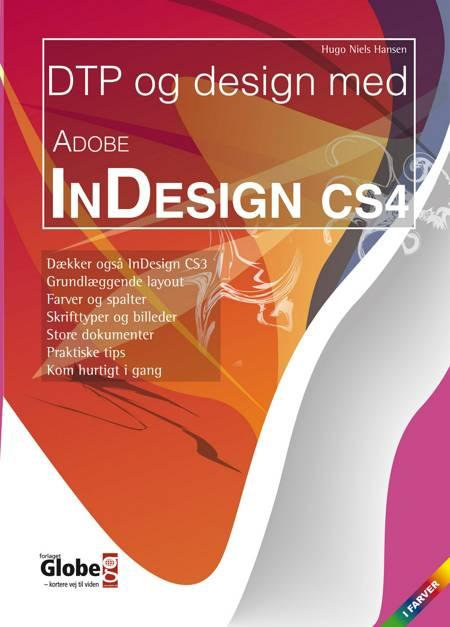 DTP og design med Adobe InDesign CS4 af Hugo N. Hansen og Hugo Niels Hansen