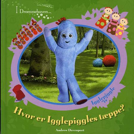 Hvor er Igglepiggles tæppe? af Andrew Davenport