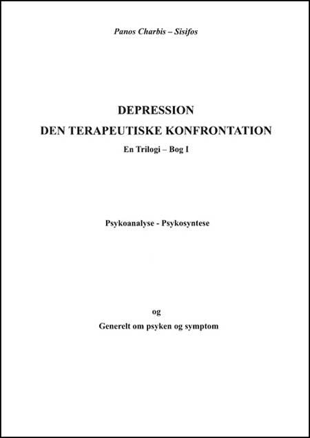 Depression - a therapeutic confrontation af Panagiotis Charbis