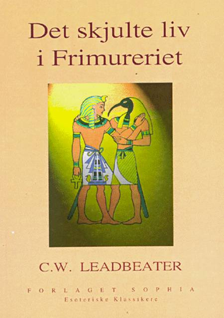 Det skjulte liv i Frimureriet af C. W. Leadbeater