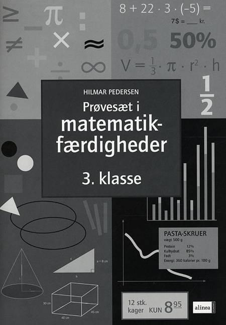 Prøvesæt i matematikfærdigheder 3. klasse af Hilmar Pedersen