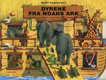 Dyrene fra Noahs ark af Bodil Carstensen