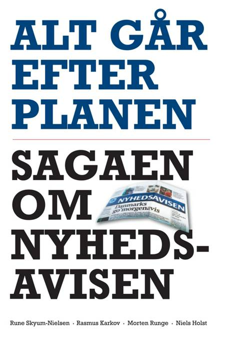 Alt går efter planen af Rune Skyum-Nielsen, Morten Runge og Rasmus Karkov m.fl.