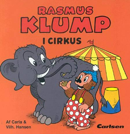 Rasmus Klump i cirkus af Carla Hansen
