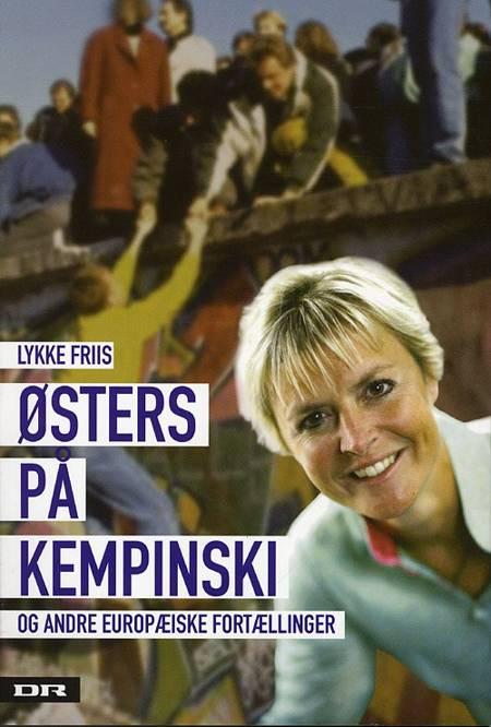 Østers på Kempinski og andre europæiske fortællinger af Lykke Friis