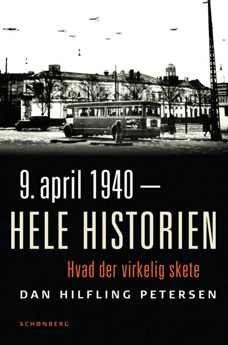 9. april 1940 - hele historien af Dan Hilfling Petersen