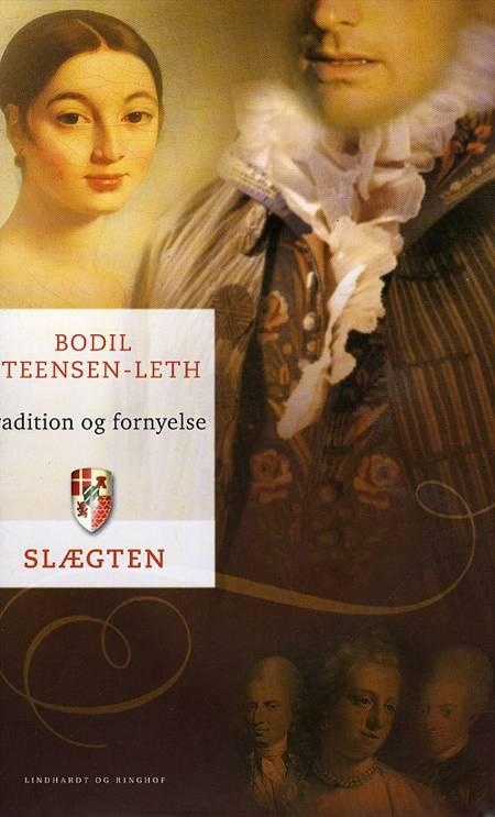 Tradition og fornyelse af Bodil Steensen-Leth