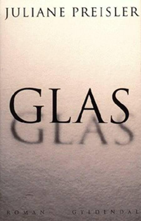 Glas af Juliane Preisler