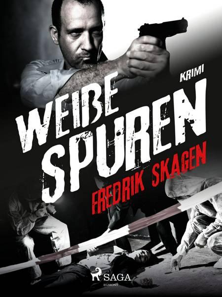 Weiße Spuren af Fredrik Skagen