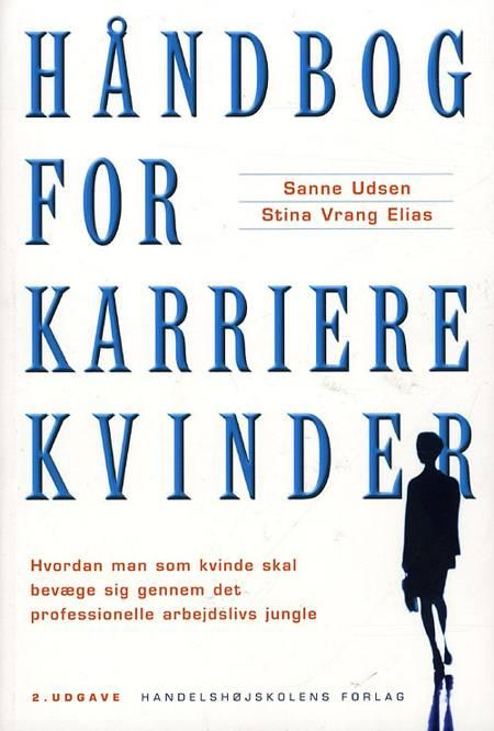 Håndbog for karrierekvinder af Sanne Udsen og Stina Vrang Elias