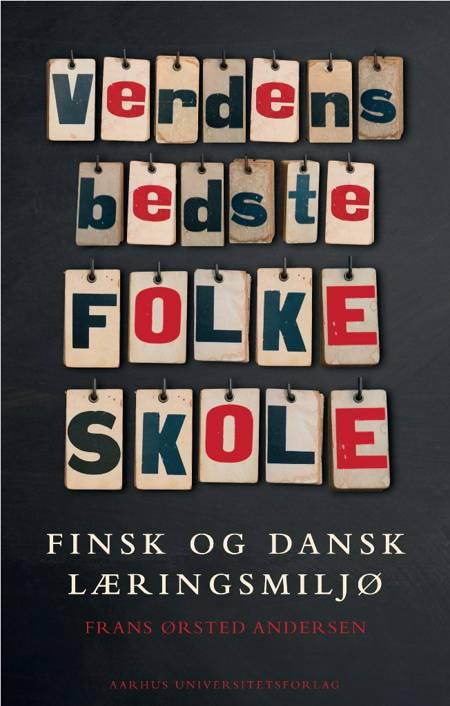 Verdens bedste folkeskole af Frans Ørsted Andersen